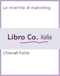 Le ricerche di marketing