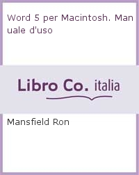 Word 5 per Macintosh. Manuale d'uso