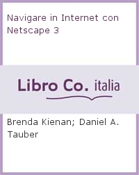 Navigare in Internet con Netscape 3