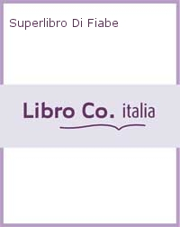 Superlibro Di Fiabe