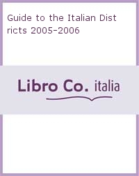 Guide to the Italian Districts 2005-2006