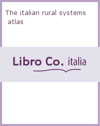 The italian rural systems atlas