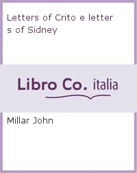 Letters of Crito e letters of Sidney