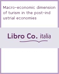 Macro-economic dimension of turism in the post-industrial economies