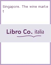Singapore. The wine market
