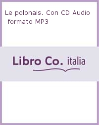 Le polonais. Con CD Audio formato MP3