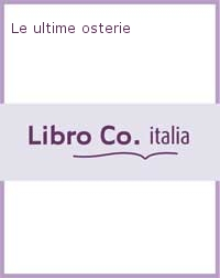 Le ultime osterie