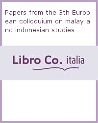 Papers from the 3th European colloquium on malay and indonesian studies.