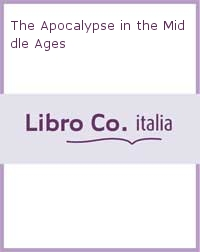 The Apocalypse in the Middle Ages.