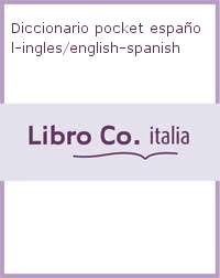 Diccionario pocket español-ingles/english-spanish