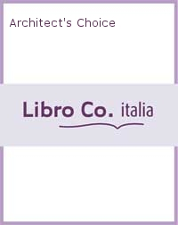 Architect's Choice