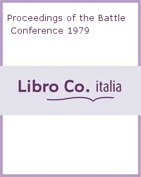Proceedings of the Battle Conference 1979