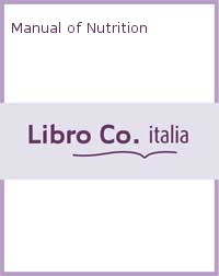 Manual of Nutrition.