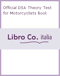 Official DSA Theory Test for Motorcyclists Book.
