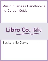 Music Business Handbook and Career Guide.