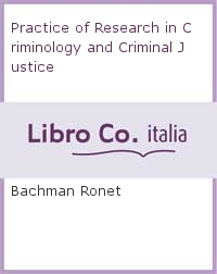 Practice of Research in Criminology and Criminal Justice.