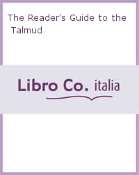 The Reader's Guide to the Talmud
