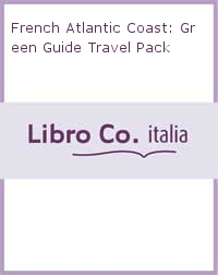 French Atlantic Coast: Green Guide Travel Pack