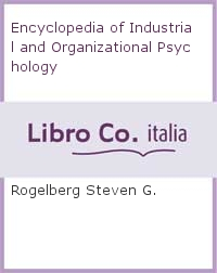 Encyclopedia of Industrial and Organizational Psychology.