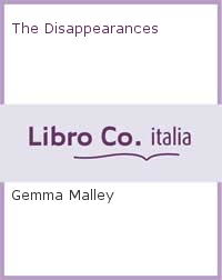The Disappearances.