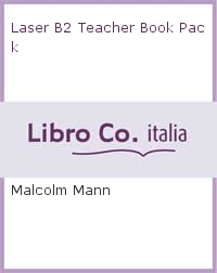 Laser B2 Teacher Book Pack