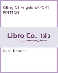 Killing Of Angels EXPORT EDITION.