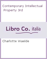 Contemporary Intellectual Property 3rd
