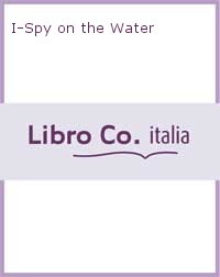 I-Spy on the Water