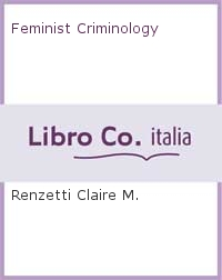 Feminist Criminology