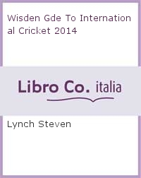 Wisden Gde To International Cricket 2014