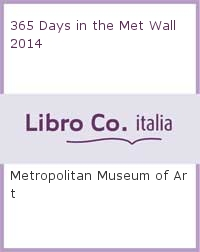 365 Days in the Met Wall 2014