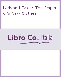 Ladybird Tales: The Emperor's New Clothes