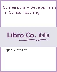 Contemporary Developments in Games Teaching