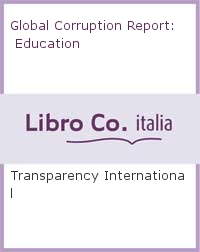 Global Corruption Report: Education