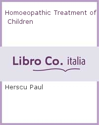 Homoeopathic Treatment of Children.