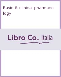 Basic and clinical pharmacology.