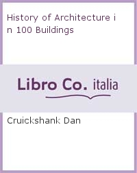 History of Architecture in 100 Buildings.