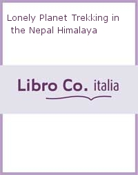 Lonely Planet Trekking in the Nepal Himalaya.