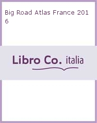 Big Road Atlas France 2016