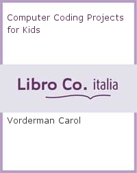 Computer Coding Projects for Kids.