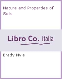 Nature and Properties of Soils.