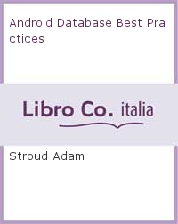 Android Database Best Practices.