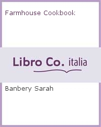 Farmhouse Cookbook.