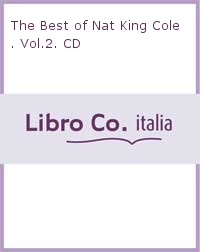 The Best of Nat King Cole. Vol.2. CD.