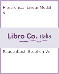Hierarchical Linear Models.