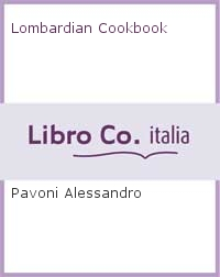 Lombardian Cookbook.