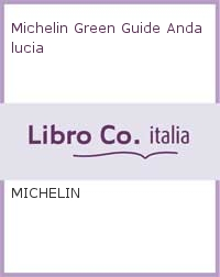 Michelin Green Guide Andalucia.