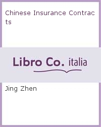 Chinese Insurance Contracts.