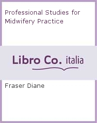 Professional Studies for Midwifery Practice.