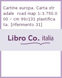 Cartine europa. Carta stradale  road map 1:3.750.000 - cm 99x131 plastificata. [riferimento 31]